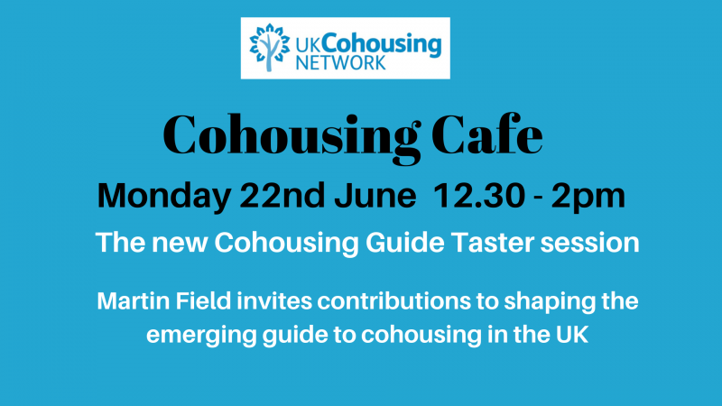Cohousing Cafe 22nd June