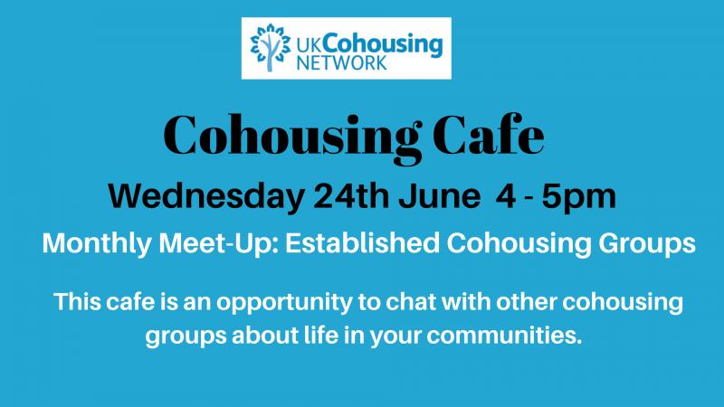 Cohousing Cafe 24TH June